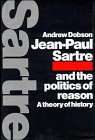 9780521434492: Jean-Paul Sartre and the Politics of Reason: A Theory of History