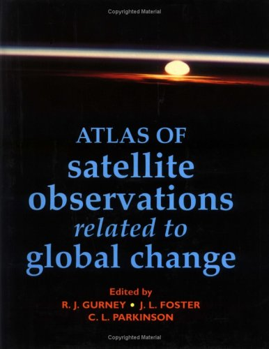 9780521434676: Atlas of Satellite Observations Related to Global Change