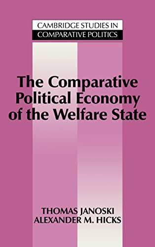 9780521434737: The Comparative Political Economy of the Welfare State (Cambridge Studies in Comparative Politics)