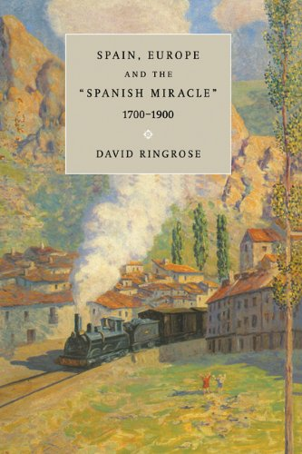 9780521434867: Spain, Europe, and the 'Spanish Miracle', 1700-1900