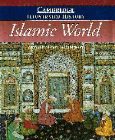 9780521435109: The Cambridge Illustrated History of the Islamic World