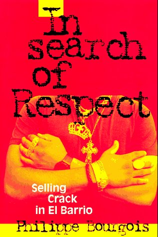 9780521435185: In Search of Respect: Selling Crack in El Barrio (Structural Analysis in the Social Sciences)