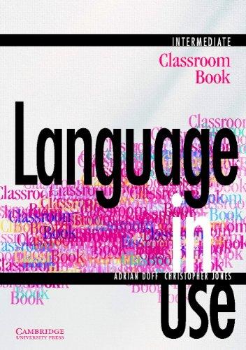 9780521435529: Language in Use Intermediate Classroom book