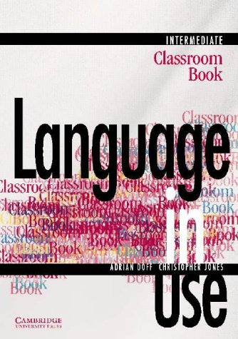 9780521435529: Language in Use Intermediate Classroom book (Language in Use)