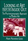 9780521435673: Looking at Art from the Inside Out: The Psychoiconographic Approach to Modern Art (Contemporary Artists and their Critics)