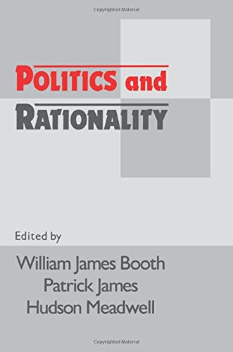 9780521435680: Politics and Rationality: Rational Choice in Application