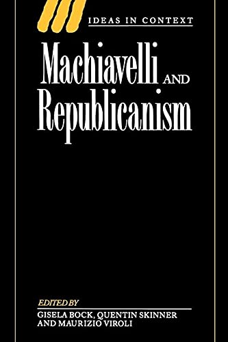 9780521435895: Machiavelli and Republicanism (Ideas in Context)