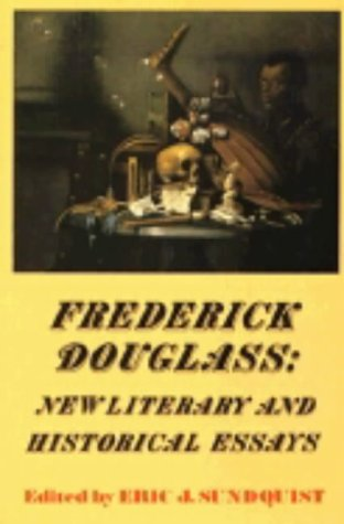 frederick douglass new literary and historical essays His two books, black and white strangers: race and american literary realism   of constituency, frederick douglass: new literary and historical essays, ed.