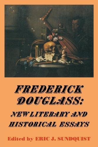Frederick Douglass: New Literary and Historical Essays (Cambridge Studies in American Literature ...