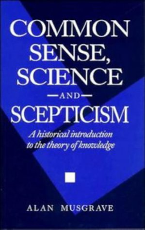 9780521436250: Common Sense, Science and Scepticism: A Historical Introduction to the Theory of Knowledge