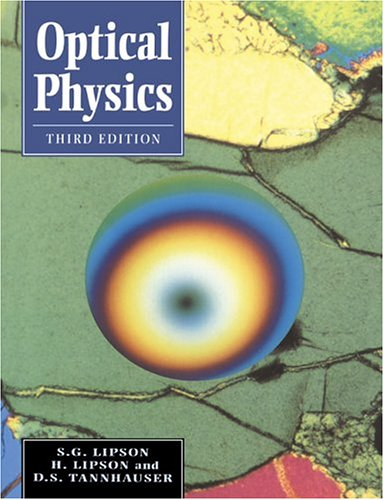 Optical Physics: S.G. Lipson, H.