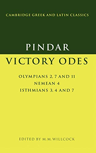 9780521436366: Pindar: Victory Odes: Olympians 2, 7 and 11; Nemean 4; Isthmians 3, 4 and 7