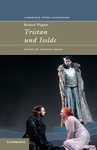 9780521437387: Richard Wagner: Tristan und Isolde (Cambridge Opera Handbooks)