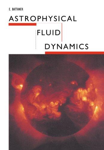 9780521437479: Astrophysical Fluid Dynamics Paperback
