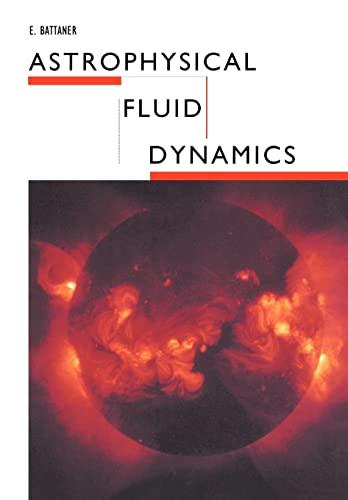 9780521437479: Astrophysical Fluid Dynamics