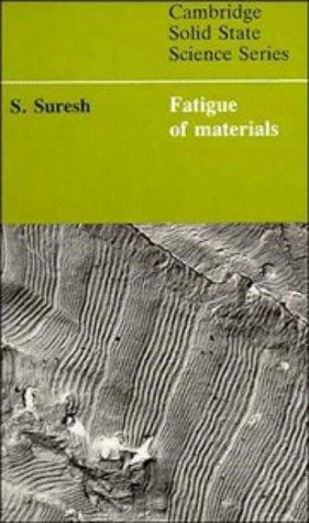 9780521437639: Fatigue of Materials