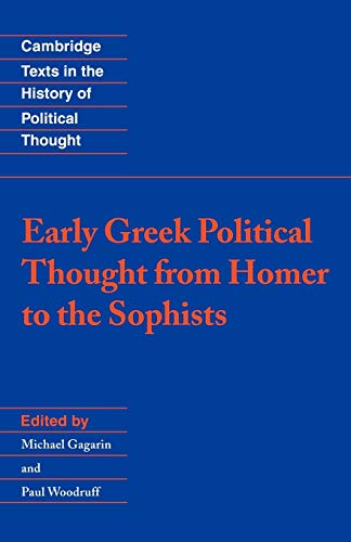 9780521437684: Early Greek Political Thought from Homer to the Sophists (Cambridge Texts in the History of Political Thought)