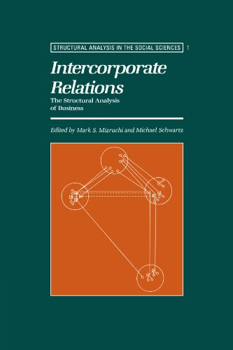 9780521437943: Intercorporate Relations: The Structural Analysis of Business