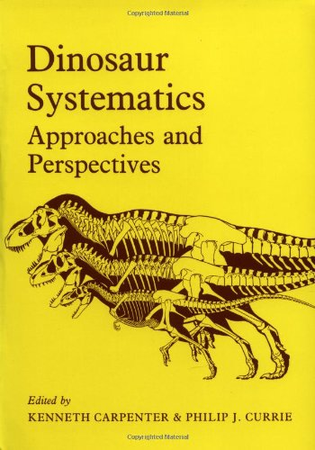 9780521438100: Dinosaur Systematics: Approaches and Perspectives