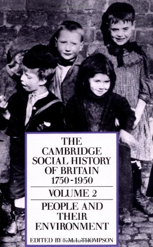 9780521438155: The Cambridge Social History of Britain 1750-1950; Volume 2: People and Their Environment