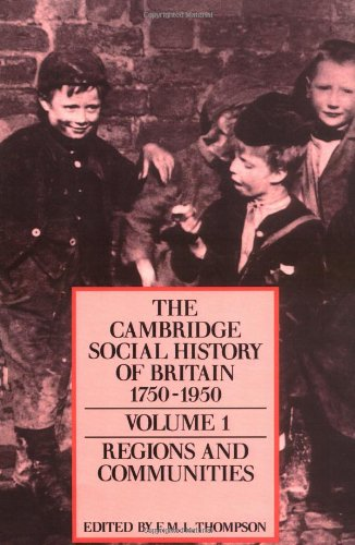 9780521438162: 001: The Cambridge Social History of Britain, 1750-1950 (The Cambridge Social History of Britain, 1750-1950 3 Volume Paperback Set)