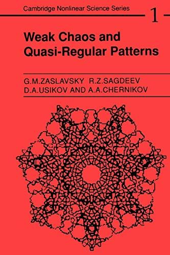 9780521438285: Weak Chaos and Quasi-Regular Patterns (Cambridge Nonlinear Science Series)