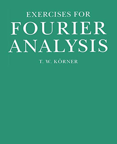 9780521438490: Exercises for Fourier Analysis