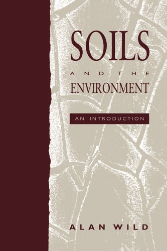 9780521438599: Soils and the Environment