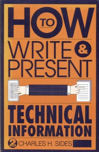 9780521438612: How to Write and Present Technical Information