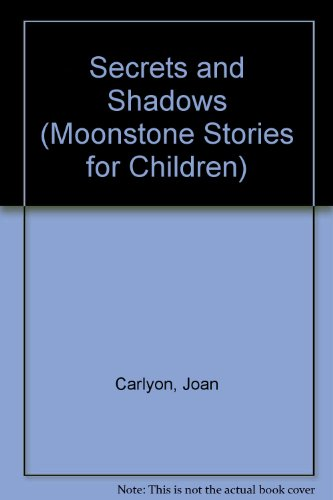 9780521438667: Secrets and Shadows (Moonstone Stories for Children)