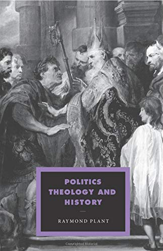 9780521438810: Politics, Theology and History (Cambridge Studies in Ideology and Religion)
