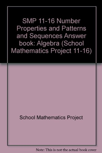 9780521439329: SMP 11-16 Number Properties and Patterns and Sequences Answer book (School Mathematics Project 11-16)