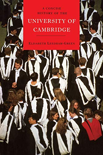 A Concise History of the University of Cambridge: Elisabeth S. Leedham-Green
