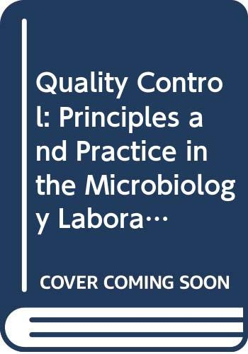 9780521439831: Quality Control: Principles and Practice in the Microbiology Laboratory (A Public Health Laboratory Service Publication)