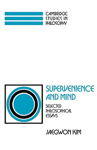9780521439961: Supervenience and Mind: Selected Philosophical Essays (Cambridge Studies in Philosophy)