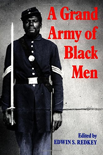 9780521439985: A Grand Army of Black Men: Letters from African-American Soldiers in the Union Army 1861-1865 (Cambridge Studies in American Literature and Culture)