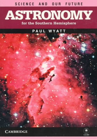 9780521439992: Astronomy for the Southern Hemisphere (Science and our Future)