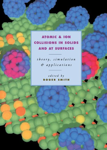 9780521440226: Atomic and Ion Collisions in Solids and at Surfaces Hardback: Theory, Simulation and Applications
