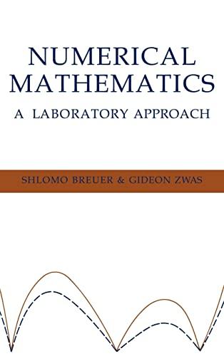 9780521440400: Numerical Mathematics: A Laboratory Approach