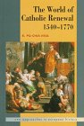 9780521440417: The World of Catholic Renewal 1540-1770 (New Approaches to European History)