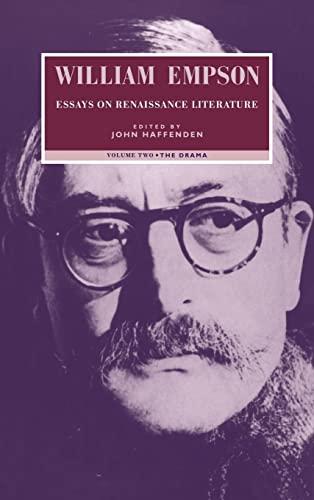 002: William Empson: Essays on Renaissance Literature: Volume 2, The Drama: William Empson