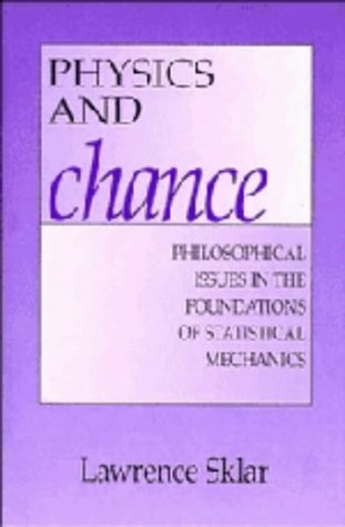 9780521440554: Physics and Chance: Philosophical Issues in the Foundations of Statistical Mechanics