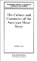 9780521440578: The Culture and Commerce of the American Short Story (Cambridge Studies in American Literature and Culture)