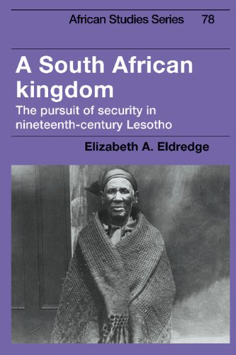 9780521440677: A South African Kingdom: The Pursuit of Security in Nineteenth-Century Lesotho (African Studies)