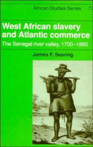9780521440837: West African Slavery and Atlantic Commerce: The Senegal River Valley, 1700-1860