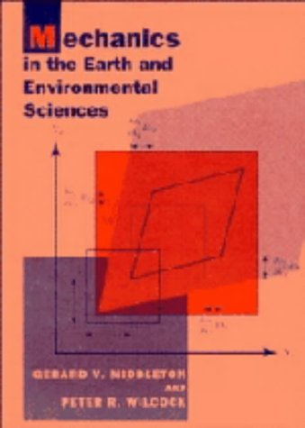 9780521441247: Mechanics in the Earth and Environmental Sciences