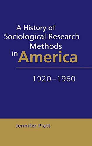9780521441735: A History of Sociological Research Methods in America, 1920–1960 (Ideas in Context)