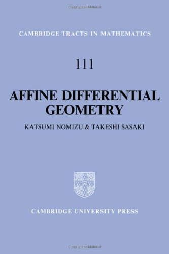 9780521441773: Affine Differential Geometry: Geometry of Affine Immersions (Cambridge Tracts in Mathematics)