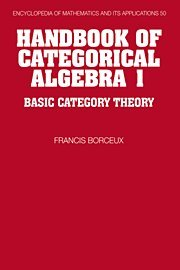 9780521441780: Handbook of Categorical Algebra: Volume 1, Basic Category Theory (Encyclopedia of Mathematics and its Applications)