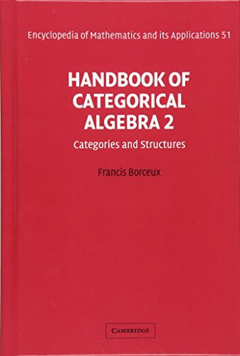 9780521441797: Handbook of Categorical Algebra: Volume 2, Categories and Structures Hardback: Categories and Structures v. 2 (Encyclopedia of Mathematics and its Applications)